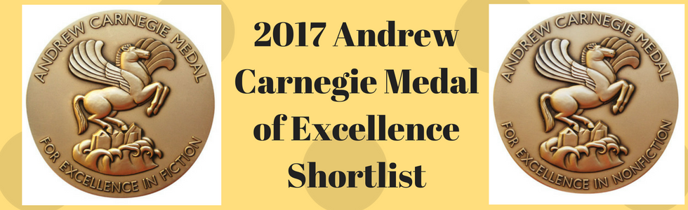 2017 Andrew Carnegie Medal of Excellence : the Shortlists
