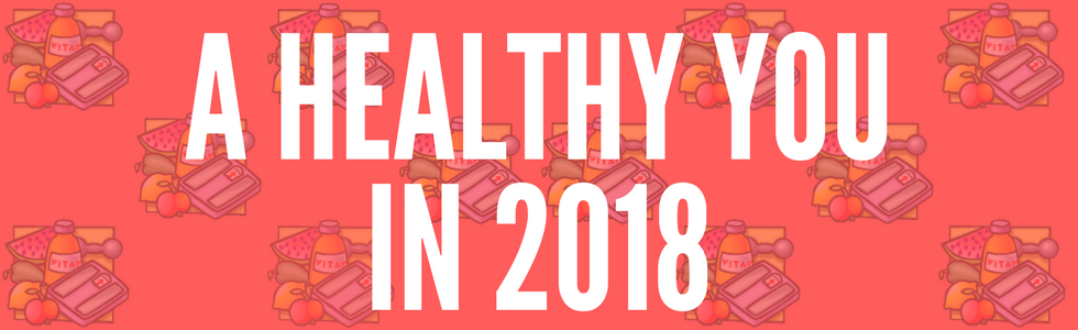 A Healthy You in 2018