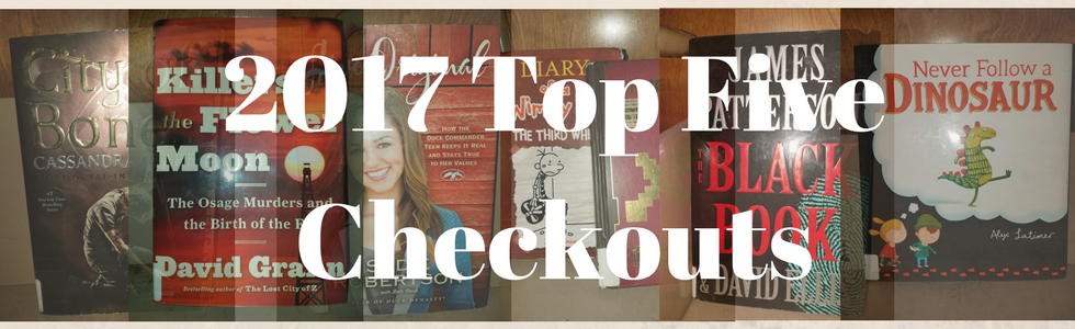 Top Five Checkouts Lists for 2017