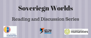 Sovereign Worlds Reading and Discussion Series