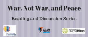 War, Not War, and Peace Reading and Discussion Series