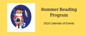 Summer Reading Program 2019 Calendar of Events