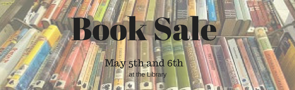 Book sale May 5th and 6th at the library