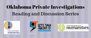 Oklahoma Private Investigations. Reading and Discussion Series
