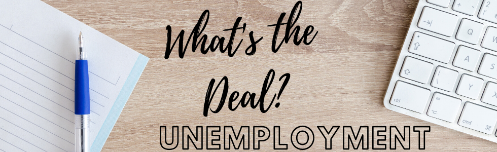 What's the Deal with Unemployment?